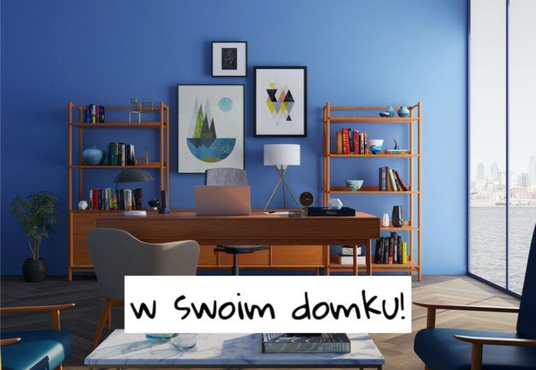 Praca zdalna na home office – właściwa organizacja