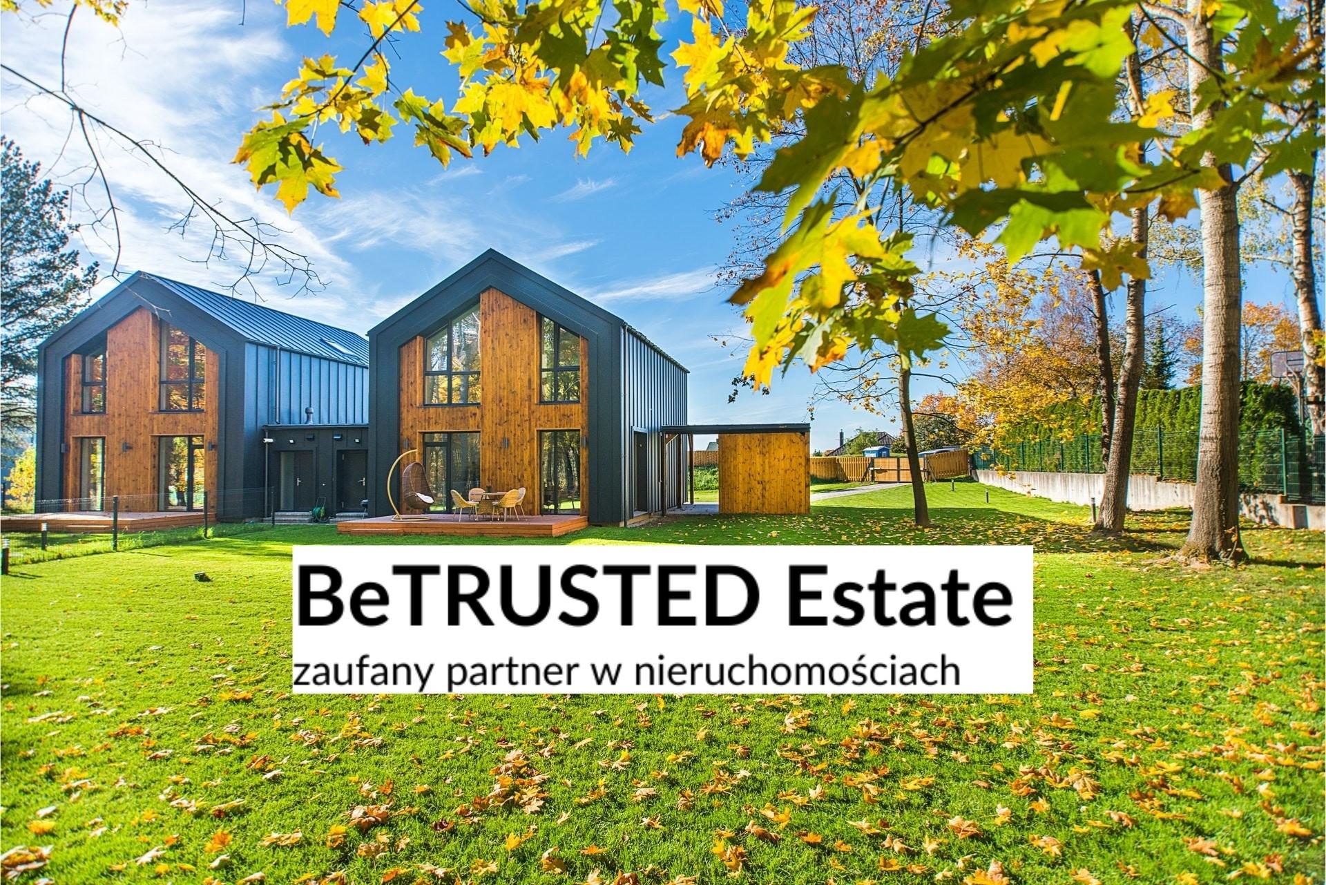 BeTrusted Estate – zaufany partner w nieruchomościach